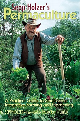 Sepp Holzer's Permaculture By Holzer, Sepp